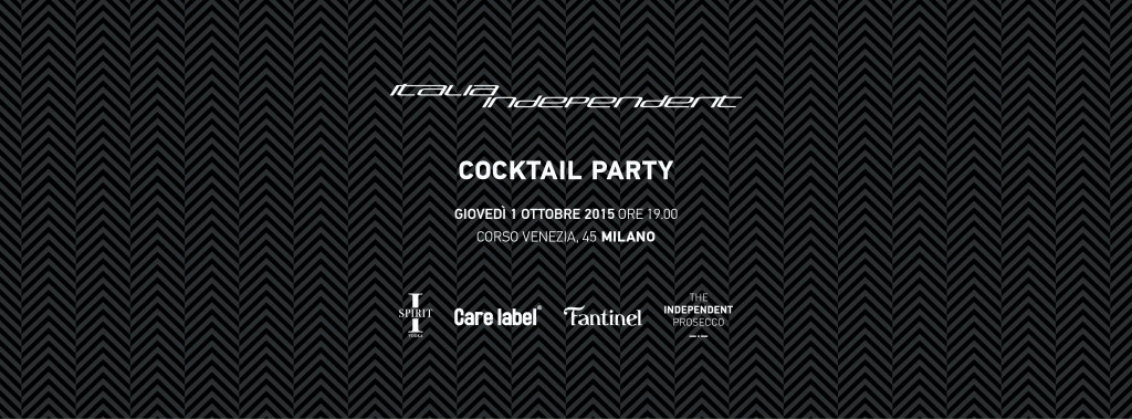 ITALIA INDEPENDENT Cocktail Party #4 (sold out)