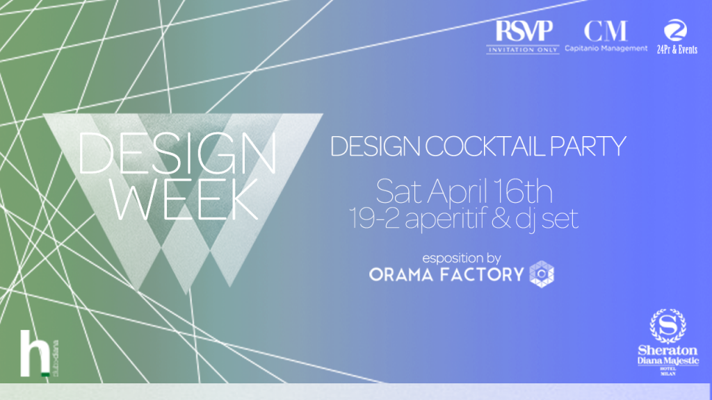 16.04 DESIGN COCKTAIL PARTY @ HOTEL DIANA  (SOLD OUT)