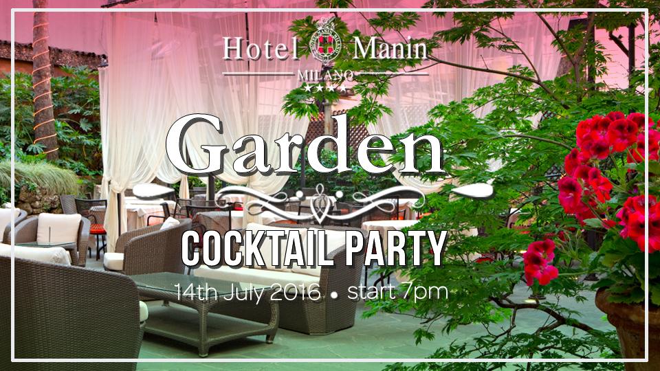 14.07 Garden Cocktail Party – Hotel Manin