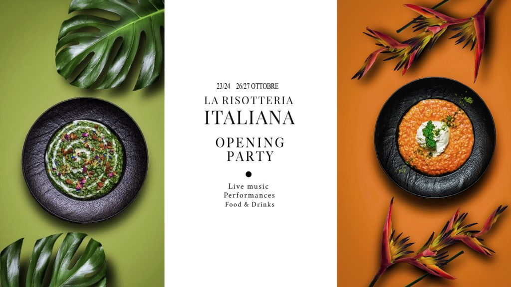 26.10   La risotteria Italiana Opening party