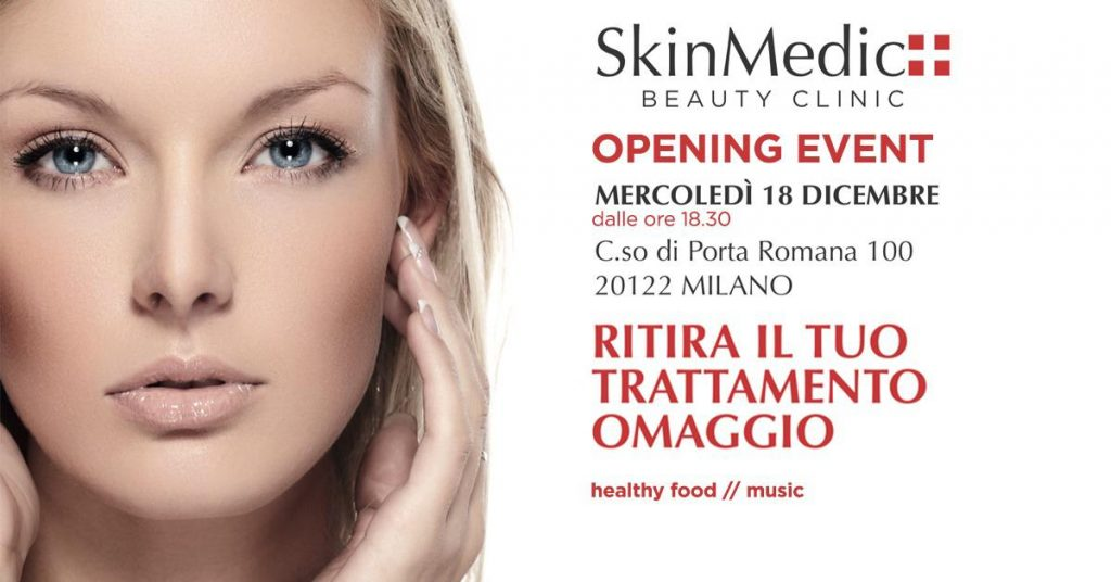 18.12 | Opening Party – SkinMedic Beuty Clinic (Porta Romana)